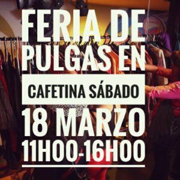 """Feria de Pulgas en """"Cafetina"""""""